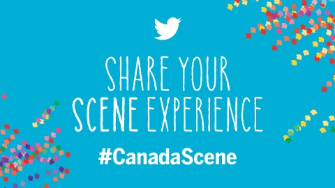 Twitter: Share your Scene experience - #CanadaScene